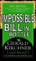 Impossible Bill in Bottle by Gerald Kirchner