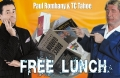 Free Lunch by T.C. Tahoe & Paul Romhany