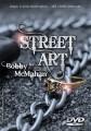 Street Art by Bobby McMahan DVD