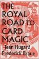 Royal Road To Card Magic Hard Bound