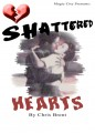 Shattered Hearts by Chris Brent Magic
