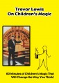 Trevor Lewis on Children's Magic DVD