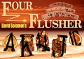 Four Flusher by David Solomon FREE with an Order*