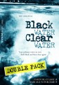 Black Water Clear Water Double Pack by Aaron Smith