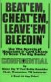 Beat'em, Cheat'em, Leave'em Bleedin'