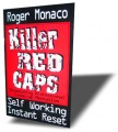 The Killer Red Caps by Roger Monaco