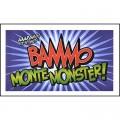 Bammo Monte Monster by Bob Farmer - Trick