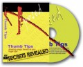 Secrets Revealed: Thumbtip DVD