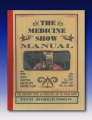 Medicine Show Manual by Tom Jorgenson Magic