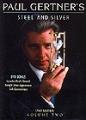 Steel and Silver DVD Volume 2 by Paul Gertner