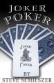 Joker Poker by Steve Schieszer