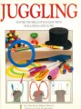 Juggling: Master Skills of Juggling With Balls, Rings and Clubs