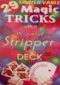 29 Miracle Magic Tricks with a Wizard Stripper Deck DVD