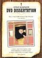 DVD Dissertation by Steve Schieszer