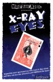 X-Ray Eyes - Jeff Ezell