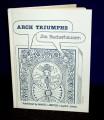 Arch Triumphs by Jon Racherbaumer