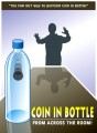 Coin in Bottle from Across the Room by Aaron Smith