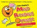 Mind Reading Orange by John Kaplan