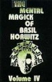 Mental Magic of Basil Horwitz #4 Hardbound by Martin Breese