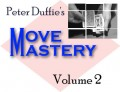 Move Mastery #2 by Peter Duffie
