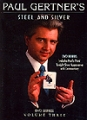 Steel and Silver DVD Volume #3 by Paul Gertner