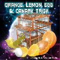 Canary, Egg, Lemon & Orange Trick ( All Props & DVD) by Quique Marduk - Trick