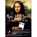 Mona Lisa's Secret by Card Shark Magic