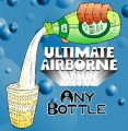 Airborne with ANY BOTTLE